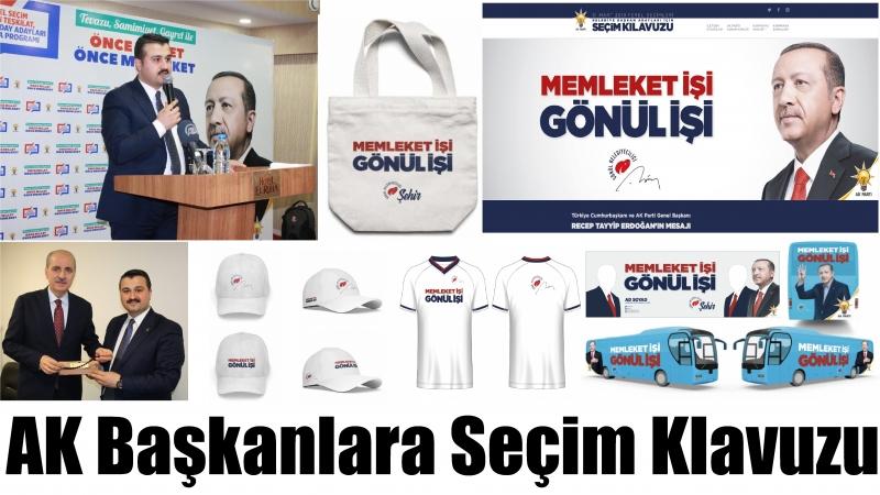 AK Başkanlara Seçim Klavuzu