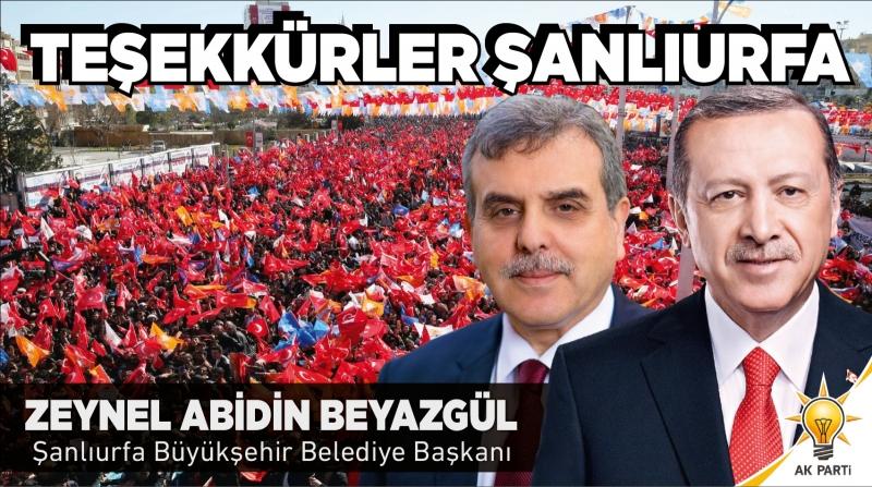AK Parti Şanlıurfa Büyükşehir Belediye Başkanı seçilen Av. Zeynel Abidin Beyazgül'den teşekkür mesajı