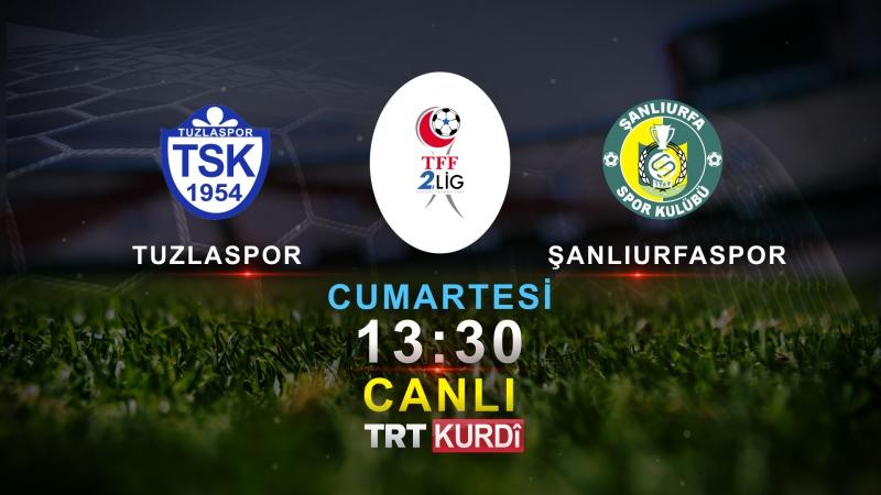 Şanlıurfasporun Maçı TRT Kurdi'de