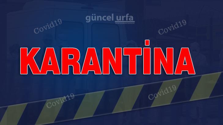 Şanlıurfa'da 60 adreste karantina uygulaması başlatıldı