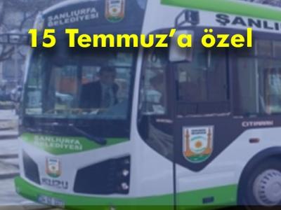 15 Temmuz'da toplu taşıma araçları ücretsiz olacak