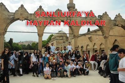 İSTANBUL'DAN GELEN ÖĞRENCİLER  ŞANLIURFA'YA HAYRAN KALDI