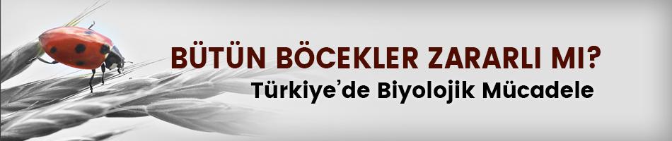 Türkiye'de Biyolojik Mücadele